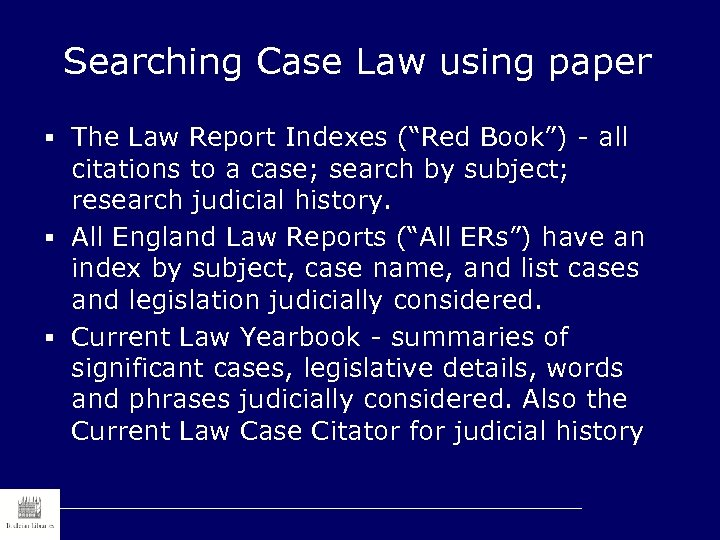 """Searching Case Law using paper § The Law Report Indexes (""""Red Book"""") - all"""