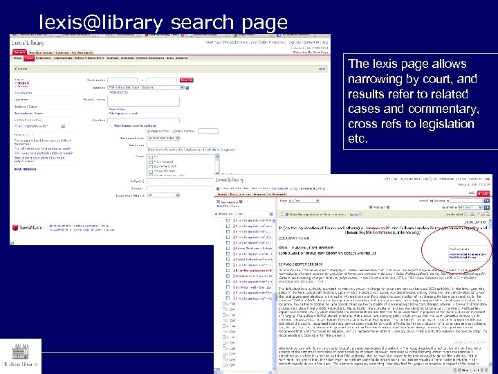 lexis@library search page The lexis page allows narrowing by court, and results refer to