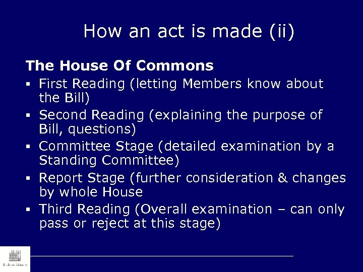 How an act is made (ii) The House Of Commons § First Reading (letting
