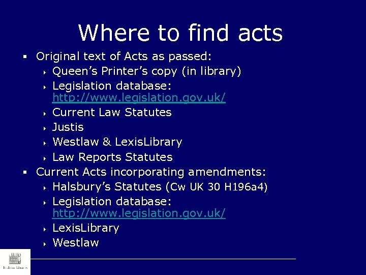 Where to find acts § Original text of Acts as passed: Queen's Printer's copy