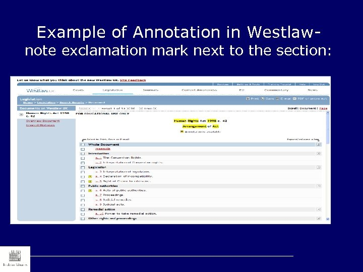 Example of Annotation in Westlaw- note exclamation mark next to the section: