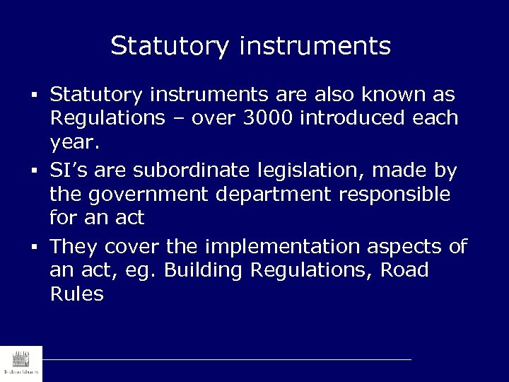Statutory instruments § Statutory instruments are also known as Regulations – over 3000 introduced