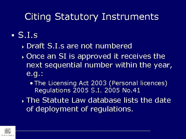 Citing Statutory Instruments § S. I. s 4 Draft S. I. s are not