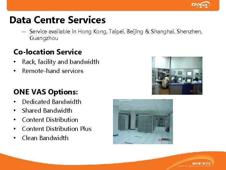 Data Centre Services – Service available in Hong Kong, Taipei, Beijing & Shanghai, Shenzhen,