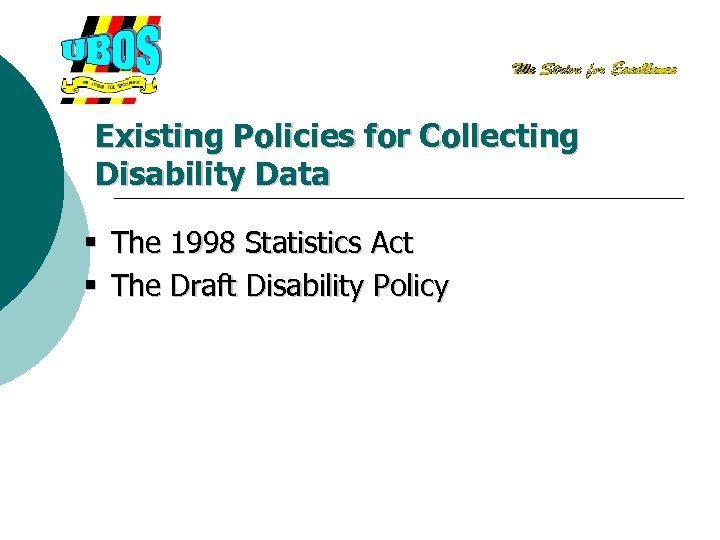 Existing Policies for Collecting Disability Data § The 1998 Statistics Act § The Draft