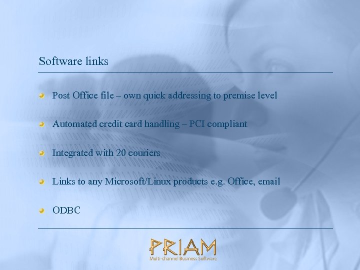 Software links Post Office file – own quick addressing to premise level Automated credit