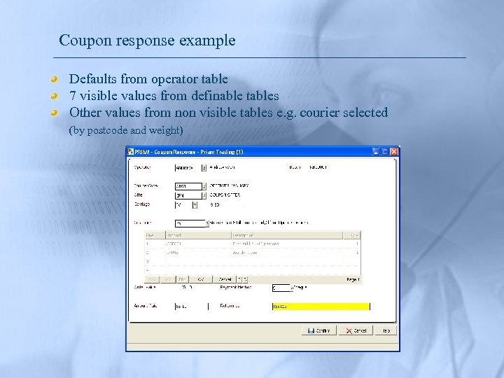 Coupon response example Defaults from operator table 7 visible values from definable tables Other