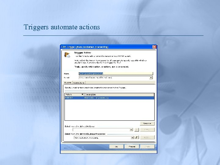 Triggers automate actions