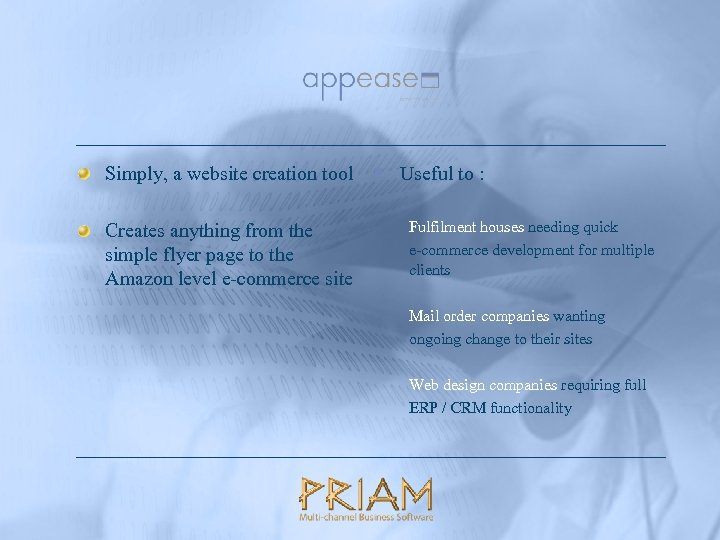 Simply, a website creation tool § Useful to : Creates anything from the simple