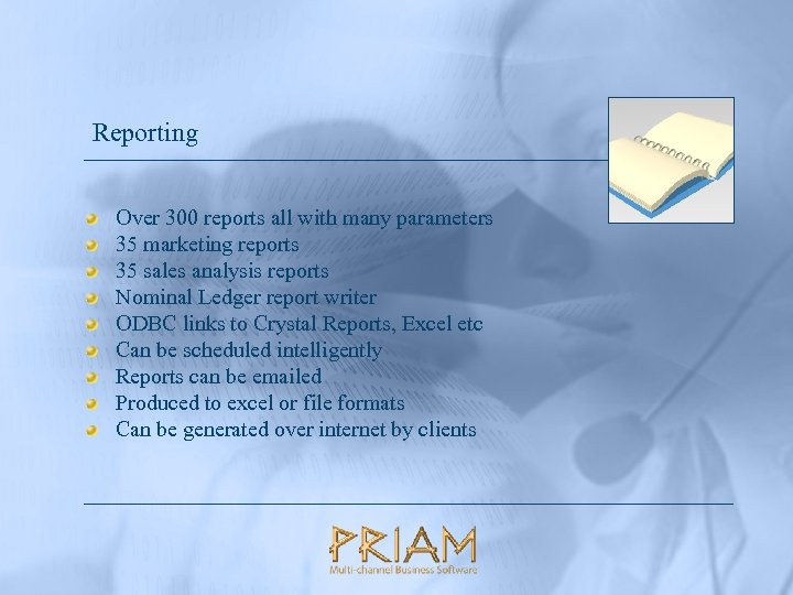 Reporting Over 300 reports all with many parameters 35 marketing reports 35 sales analysis