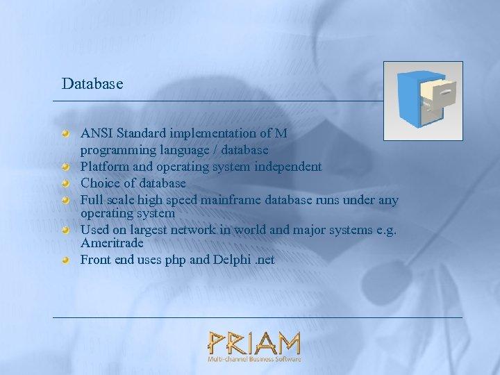 Database ANSI Standard implementation of M programming language / database Platform and operating system