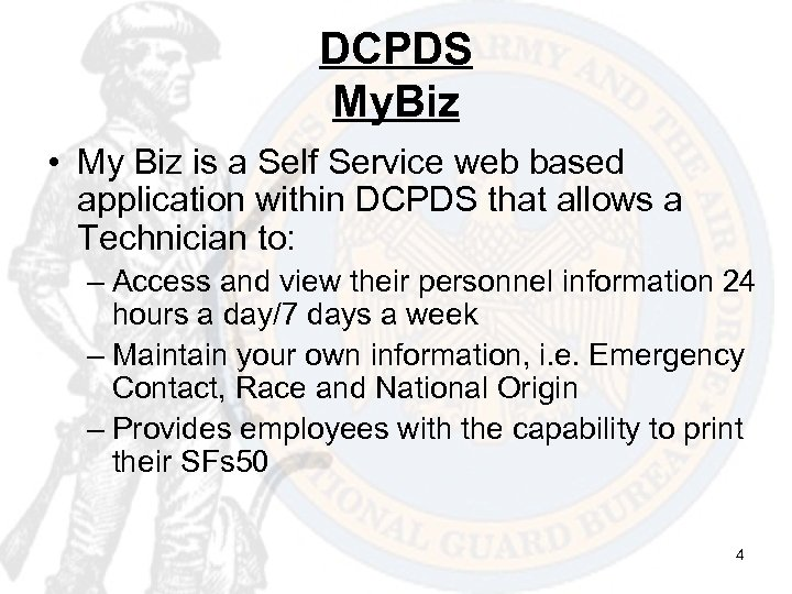 DCPDS My. Biz • My Biz is a Self Service web based application within