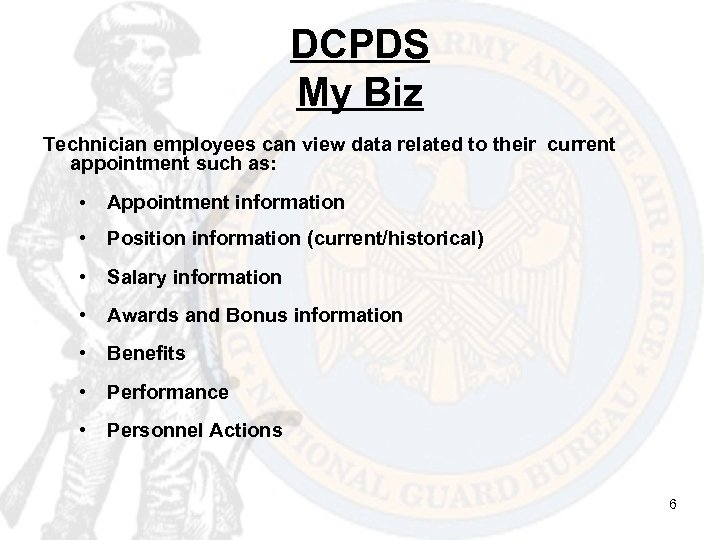 DCPDS My Biz Technician employees can view data related to their current appointment such