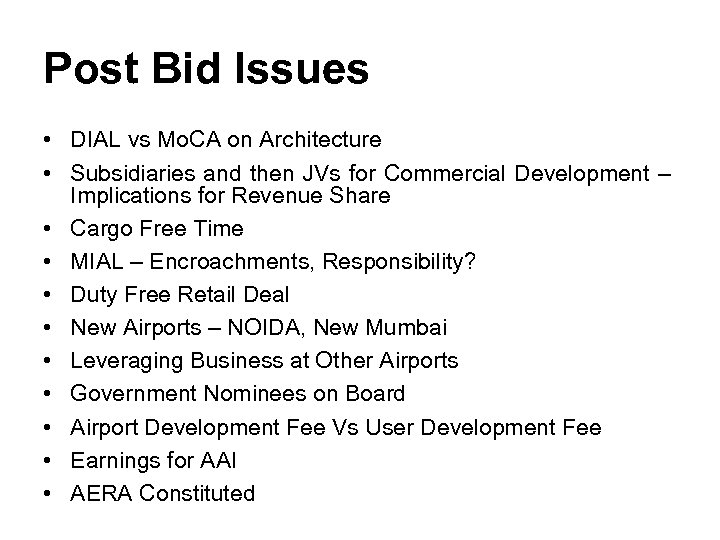 Post Bid Issues • DIAL vs Mo. CA on Architecture • Subsidiaries and then