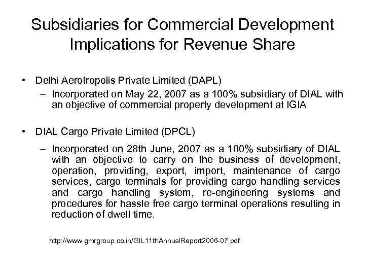 Subsidiaries for Commercial Development Implications for Revenue Share • Delhi Aerotropolis Private Limited (DAPL)