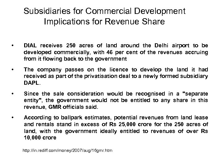 Subsidiaries for Commercial Development Implications for Revenue Share • DIAL receives 250 acres of