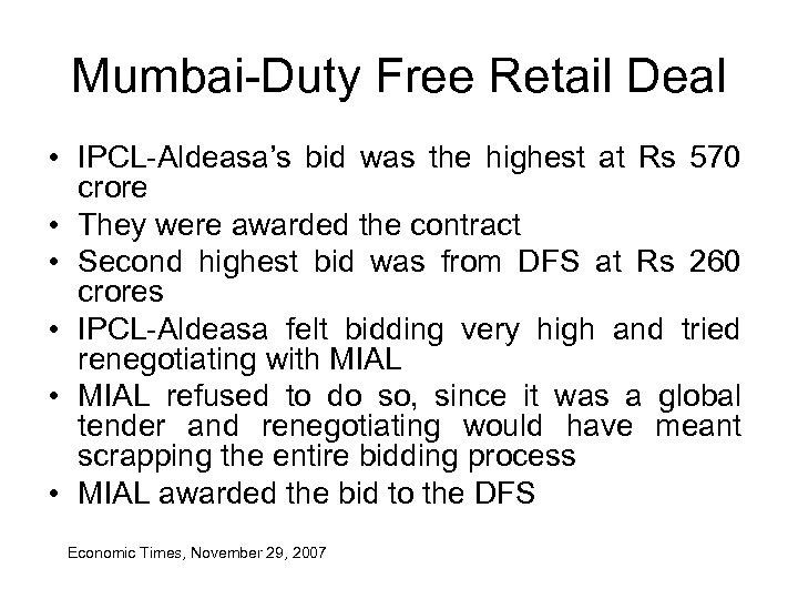 Mumbai-Duty Free Retail Deal • IPCL-Aldeasa's bid was the highest at Rs 570 crore