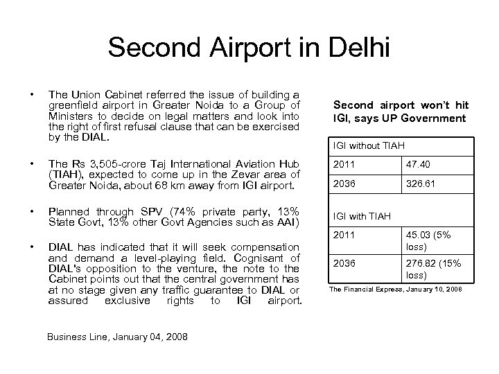 Second Airport in Delhi • • • The Union Cabinet referred the issue of