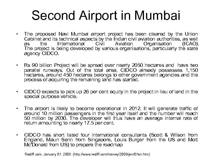 Second Airport in Mumbai • The proposed Navi Mumbai airport project has been cleared