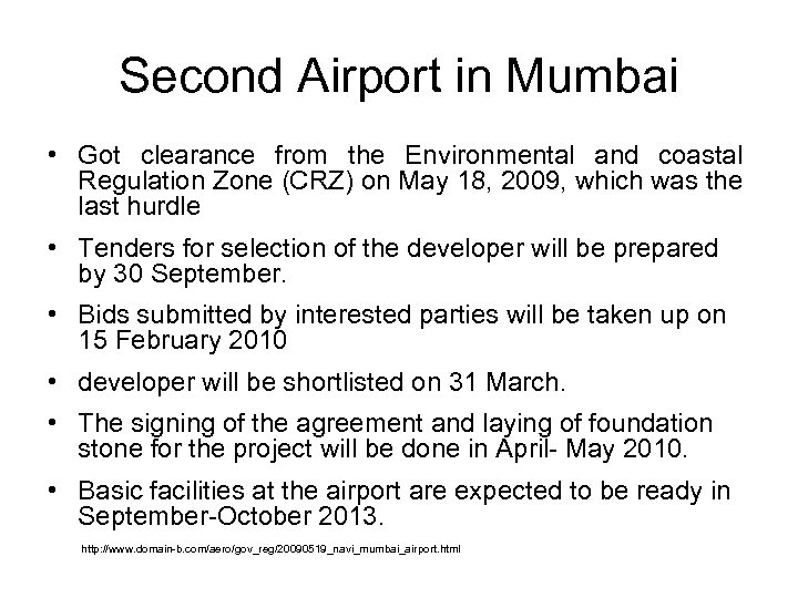 Second Airport in Mumbai • Got clearance from the Environmental and coastal Regulation Zone