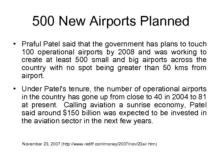 500 New Airports Planned • Praful Patel said that the government has plans to