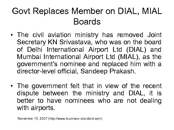 Govt Replaces Member on DIAL, MIAL Boards • The civil aviation ministry has removed