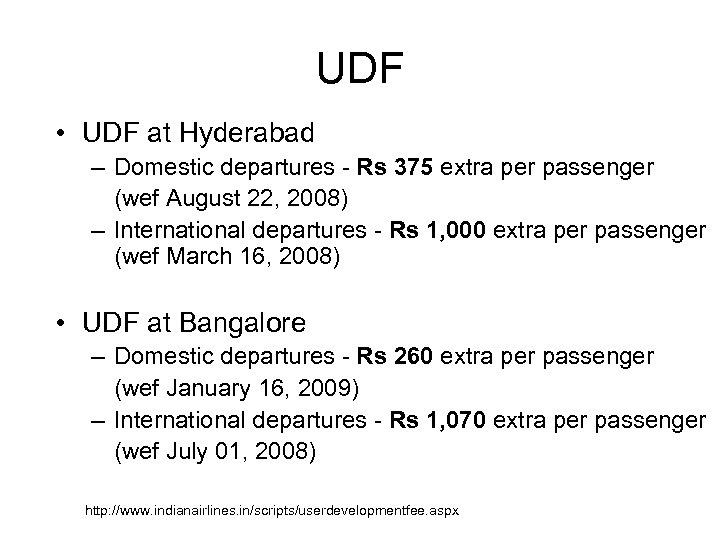 UDF • UDF at Hyderabad – Domestic departures - Rs 375 extra per passenger