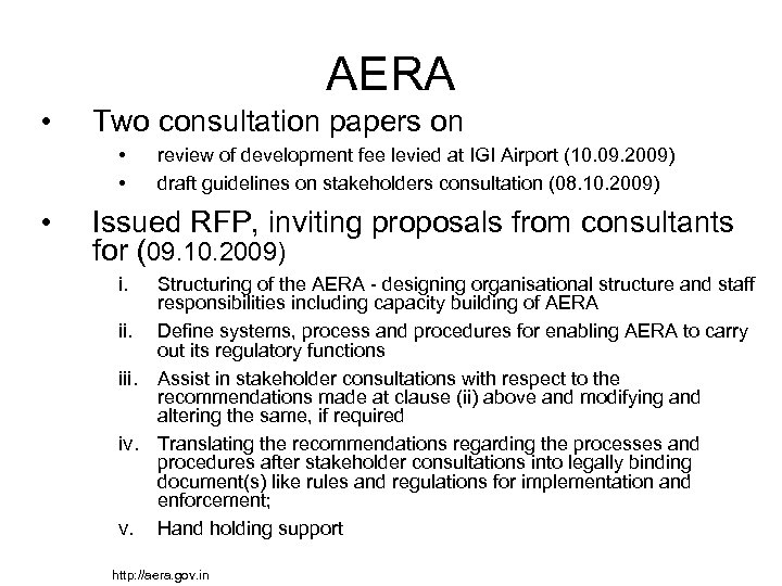 AERA • Two consultation papers on • • • review of development fee levied