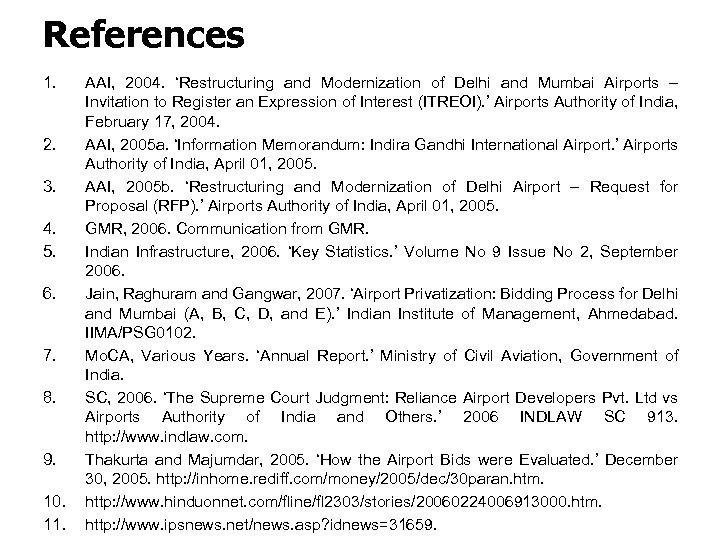 References 1. 2. 3. 4. 5. 6. 7. 8. 9. 10. 11. AAI, 2004.
