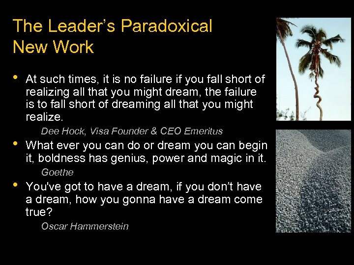 The Leader's Paradoxical New Work • • • At such times, it is no