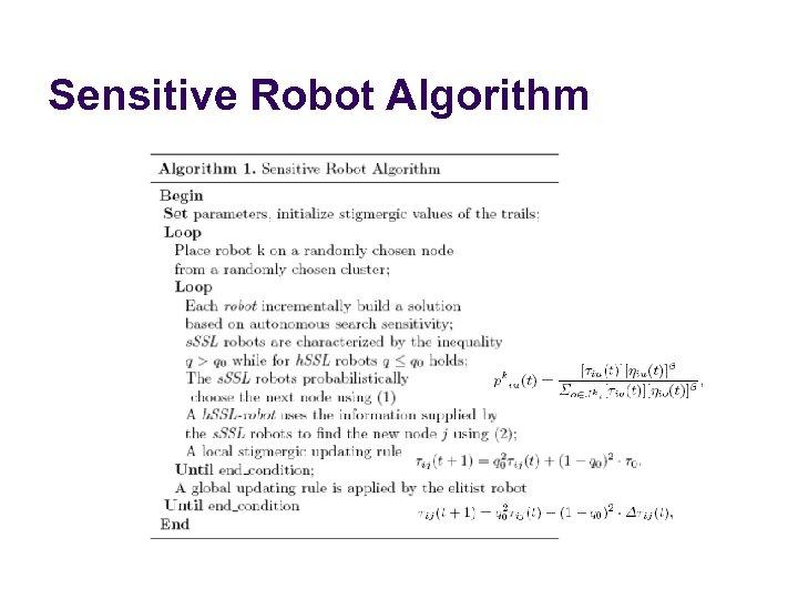 Sensitive Robot Algorithm