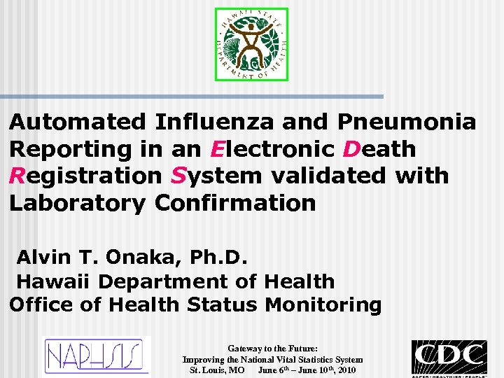Automated Influenza and Pneumonia Reporting in an Electronic Death Registration System validated with Laboratory