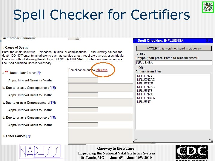 Spell Checker for Certifiers Gateway to the Future: Improving the National Vital Statistics System