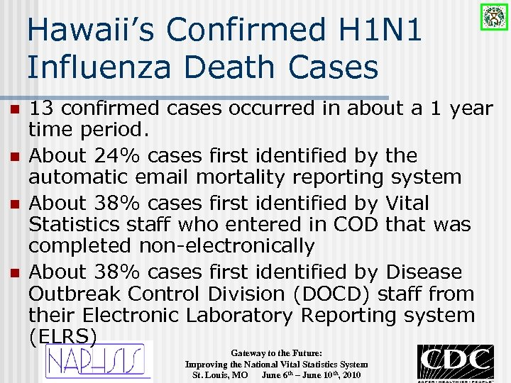 Hawaii's Confirmed H 1 N 1 Influenza Death Cases n n 13 confirmed cases