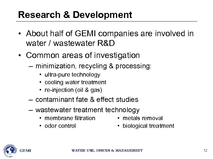 Research & Development • About half of GEMI companies are involved in water /