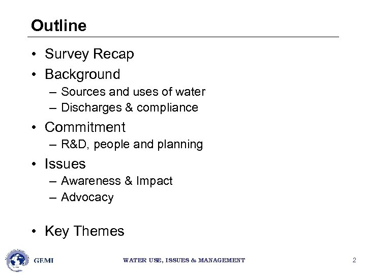 Outline • Survey Recap • Background – Sources and uses of water – Discharges
