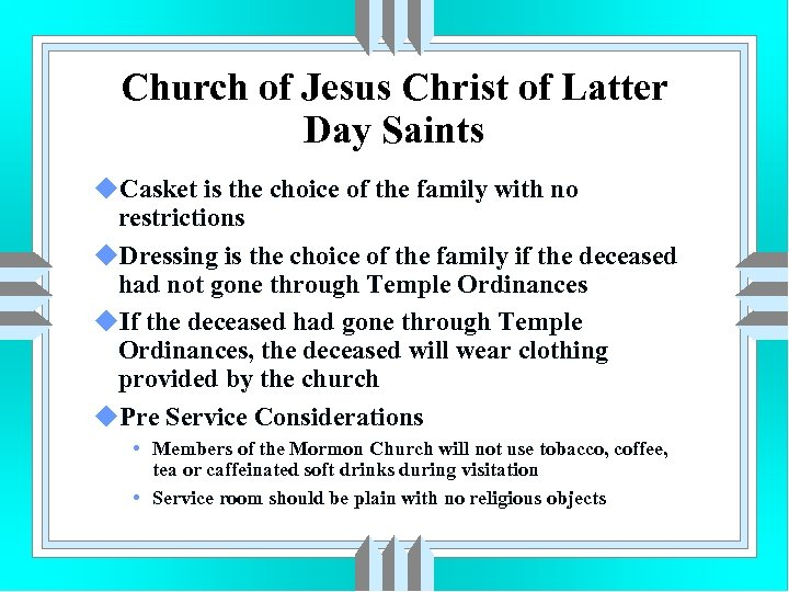 Church of Jesus Christ of Latter Day Saints u. Casket is the choice of