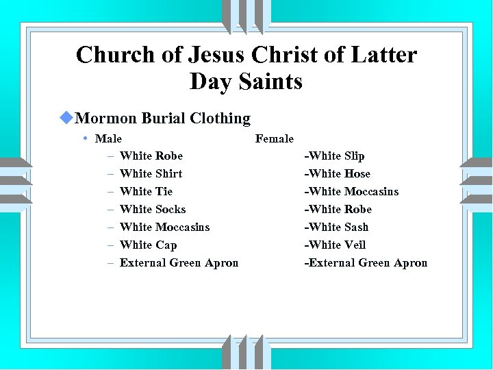 Church of Jesus Christ of Latter Day Saints u. Mormon Burial Clothing • Male