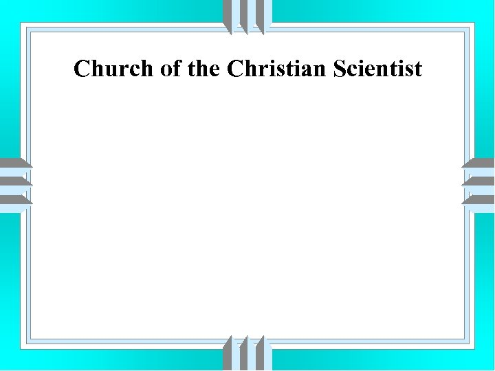 Church of the Christian Scientist