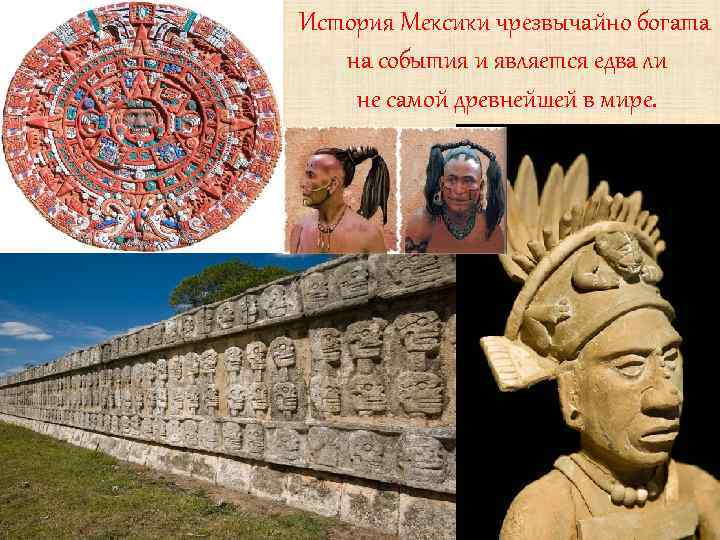 history of mexico The history of mexico from ancient times to the modern day time line of mexican history, mp3 lectures, videos and, mexican history quiz and glossary.