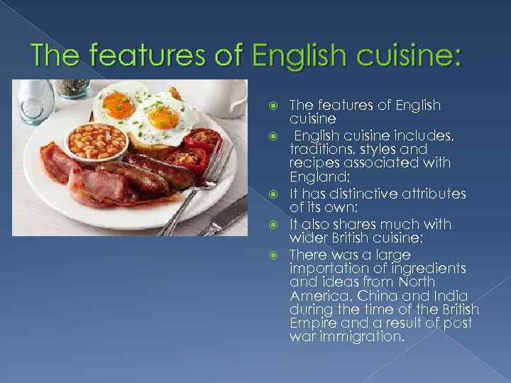 Traditional cuisine england russia and mordovia the the features of english cuisine the features of english cuisine includes traditions styles forumfinder Image collections
