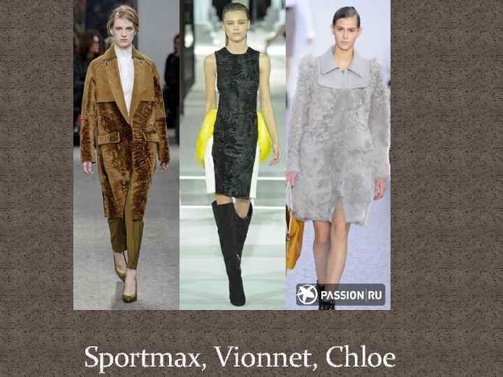 Sportmax, Vionnet, Chloe