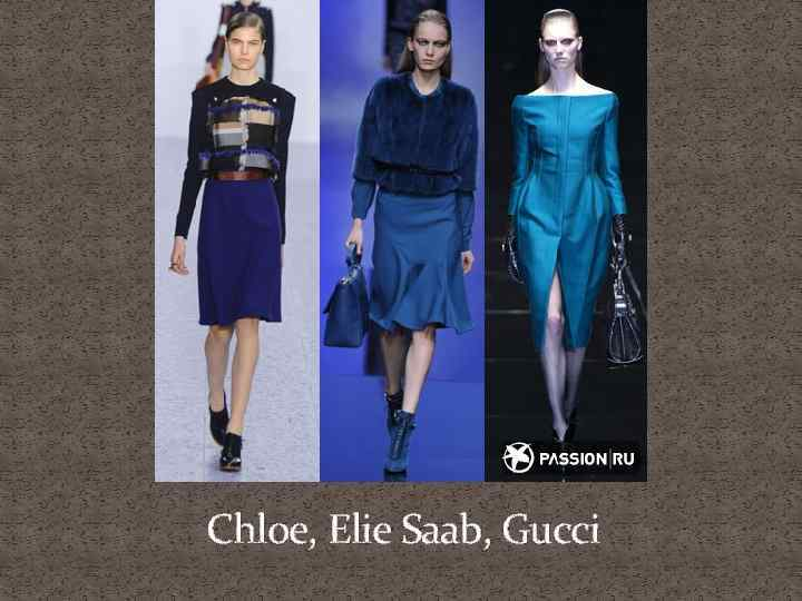 Chloe, Elie Saab, Gucci
