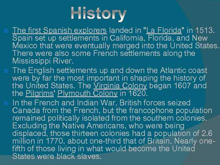 The first Spanish explorers landed in