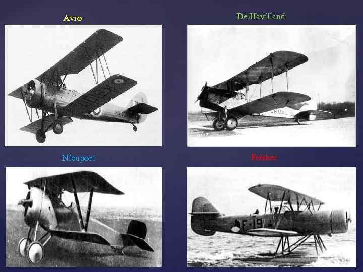 Avro Nieuport De Havilland Fokker
