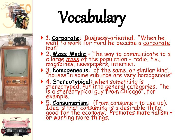 """Vocabulary 1. Corporate: Business-oriented. """"When he went to work for Ford he became a"""
