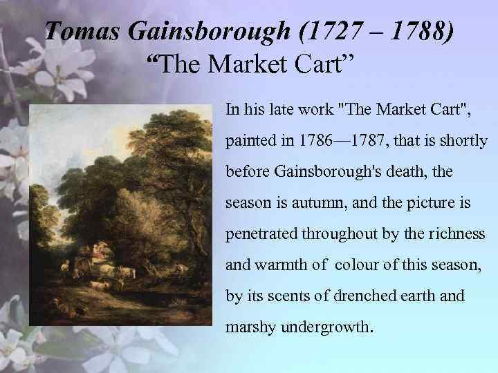 """Tomas Gainsborough (1727 – 1788) """"The Market Cart"""" • In his late work"""