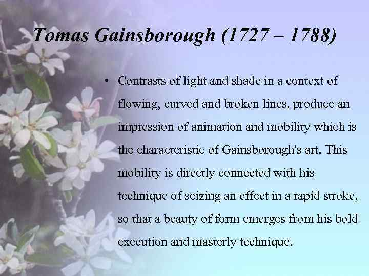 Tomas Gainsborough (1727 – 1788) • Contrasts of light and shade in a context