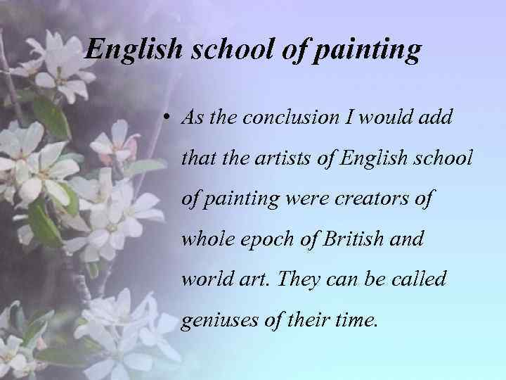English school of painting • As the conclusion I would add that the artists