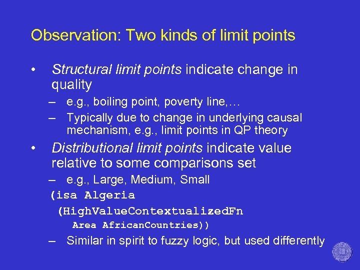 Observation: Two kinds of limit points • Structural limit points indicate change in quality